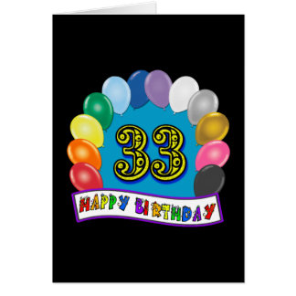 33rd Birthday Balloons Design Card