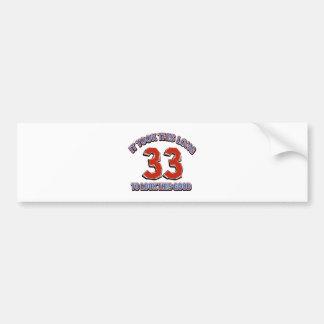 33rd birthday design bumper sticker