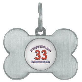 33rd birthday design pet tag