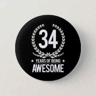 34th Birthday (34 Years Of Being Awesome) 6 Cm Round Badge