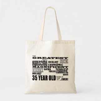35th Birthday Party Greatest Thirty Five Year Old Budget Tote Bag