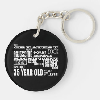 35th Birthday Party Greatest Thirty Five Year Old Double-Sided Round Acrylic Key Ring