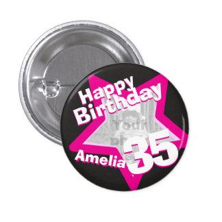 35th Birthday photo fun hot pink button/badge 3 Cm Round Badge