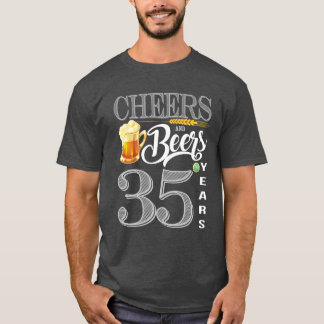 35th Birthday Shirt Cheers And Beers To 35 Years