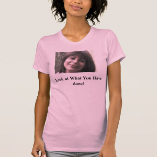 3650119379_7f7b8ede3f, Look at What You Have done! T-Shirt