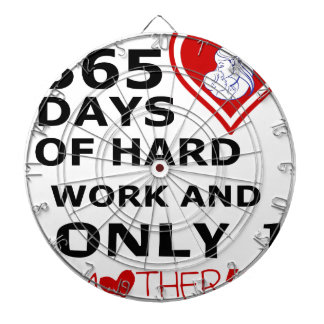 365 Days Of hard Work And Only 1 Mothers Day Dart Boards