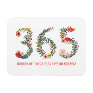 365 Times, Do Not Fear, Floral Art Poster Magnet
