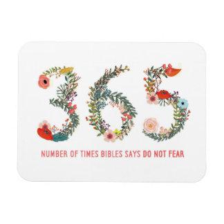 365 Times, Do Not Fear, Floral Art Poster Rectangular Photo Magnet