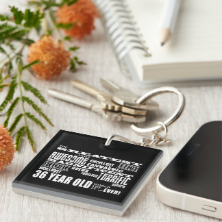 36th Birthday Party Greatest Thirty Six Year Old Single-Sided Square Acrylic Key Ring