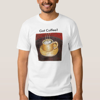 374141-main_Full[1], Got Coffee? T Shirt