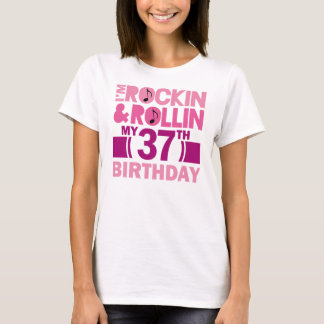 37th Birthday Gift Idea For Female T-Shirt