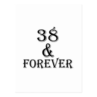 38 And Forever Birthday Designs Postcard