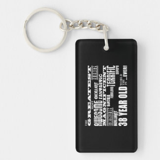 38th Birthday Party Greatest Thirty Eight Year Old Single-Sided Rectangular Acrylic Key Ring