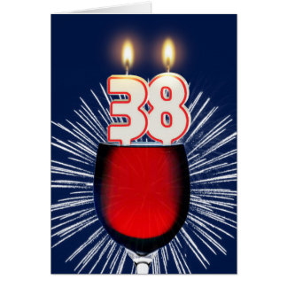38th Birthday with wine and candles Card