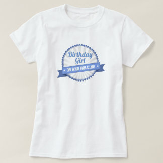 39 And Holding T-Shirt