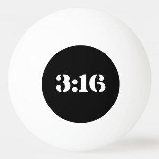 3:16 PING PONG BALL
