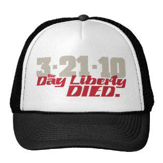3-21-10 The Day Liberty Died. Cap