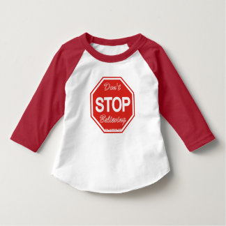 3/4 sleeve Don't stop believing toddlers' t-shirt