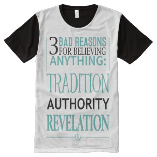 3 Bad Reasons for Believing Anything All-Over Print T-Shirt
