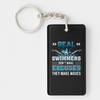 3 CL290717  Swimmer - Real Swimmer Dont Make Excus Key Ring