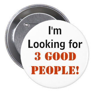 "3 Good People - 3"" Button"