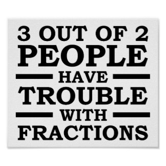 3 Out of 2 People Funny Poster