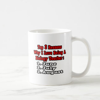 3 Reasons I Love Being a Biology Teacher Coffee Mug