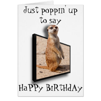3D Meerkat | Just popping up to say.. Any occasion Card