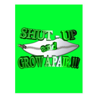3D Shut - Up and Grow A Pair !!! Postcard