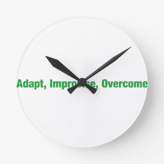 3D's - adapt, improvise, overcome Round Clock