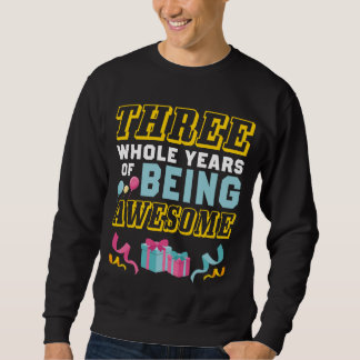 3rd Birthday Gift For Daughter/Son. Sweatshirt