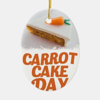 3rd February - Carrot Cake Day - Appreciation Day Ceramic Ornament