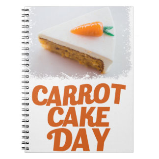 3rd February - Carrot Cake Day - Appreciation Day Spiral Notebook