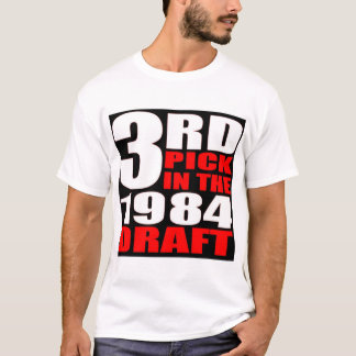 3rd pick  T-Shirt