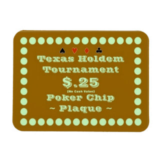 3x4 Texas Holdem Poker Chip Plaque $.25 Flexible Magnets