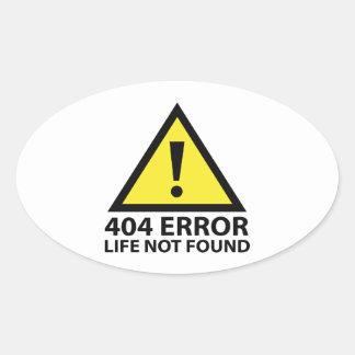 404 Error : Life Not Found Oval Sticker