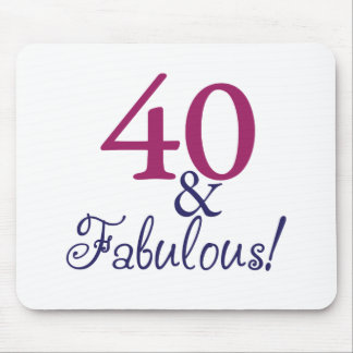 40 and fabulous (40th Birthday) Mouse Pad