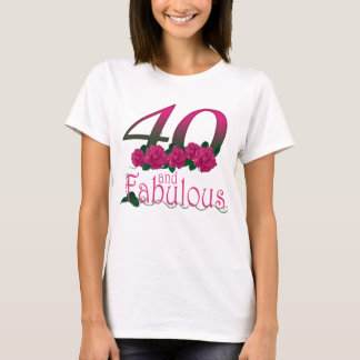 40 and fabulous 40th birthday T-shirt