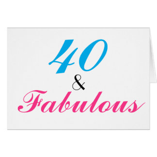 40 and Fabulous Birthday Classy Customize Card