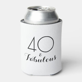 40 and Fabulous Birthday Gift Can Cooler Black