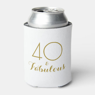 40 and Fabulous Birthday Gift Can Cooler Gold