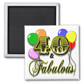 40 and Fabulous Birthday Gifts and Apparel Refrigerator Magnet