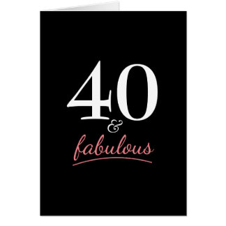 40 and Fabulous Birthday Party Card