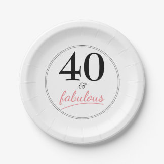 40 and Fabulous Birthday Party Paper Plate 7 Inch Paper Plate