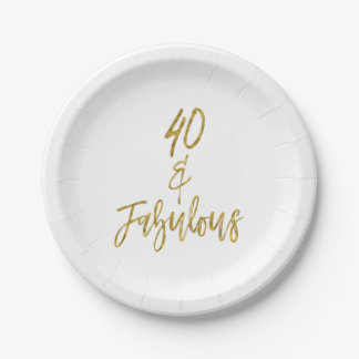 40 and Fabulous Gold Foil Birthday Paper Plate