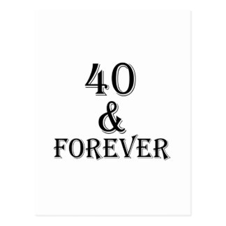 40 And Forever Birthday Designs Postcard