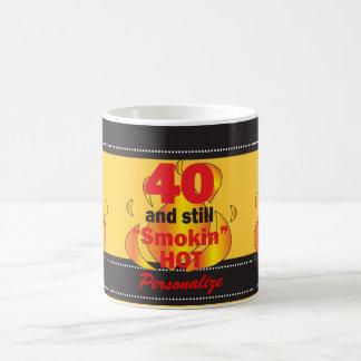 40 and Still Smokin Hot | 40th Birthday Basic White Mug