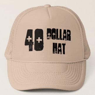 40 Dollar Hat