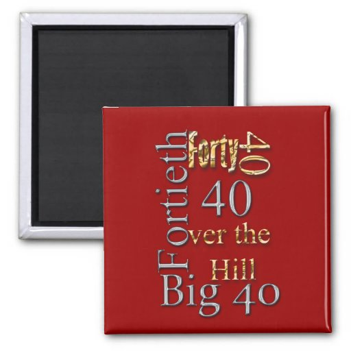 40 forty fortieth 40th party reunion celebration magnet