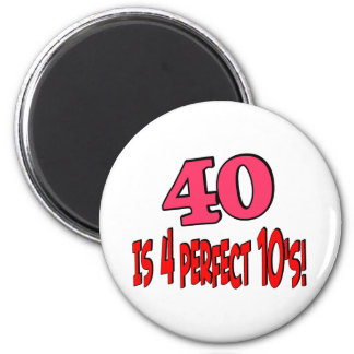 40 is 4 perfect 10s (PINK) 6 Cm Round Magnet
